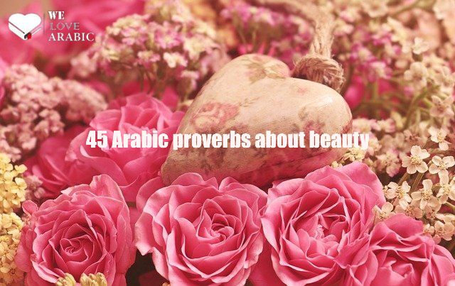 45 Arabic proverbs about beauty