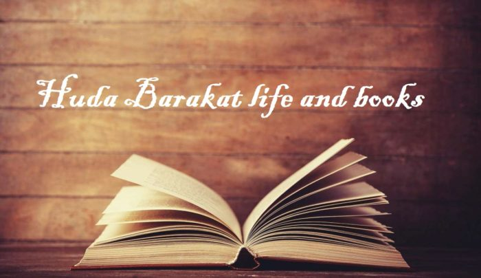 Huda Barakat life and books